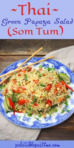 Classic Thai salad with shredded green papaya and vegetables in a spicy and tangy dressing. Papaya Salad Laos, Thai Green Papaya Salad Recipe, Papaya Salat, Green Mango Salad, Papaya Recipes Salad, Healthy Salad Recipes, Thai Recipes, Asian Recipes, Vegetarian Recipes