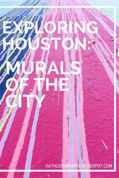 Exploring Houston: Murals of the City Houston Murals, Houston Tx, Visit Houston, Houston Food, Houston Date Ideas, Houston Attractions, 4th Of July Fireworks, H Town, Texas Travel
