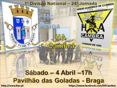 Hóquei em Patins: 1.ª Divisão HC Braga vs Hóquei Académico de Cambra > Hoje, 5 Abr 2014, 21h00 @ Braga #hoqueiempatins