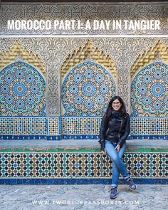 Morocco Part I: A Day in Tangier — Two Blue Passports Spain And Portugal, Portugal Travel, Spain Travel, Morocco Travel, Africa Travel, Vietnam Travel, Morocco Destinations, Morocco Itinerary, Travel Destinations