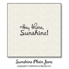 Sunshine Plain Jane