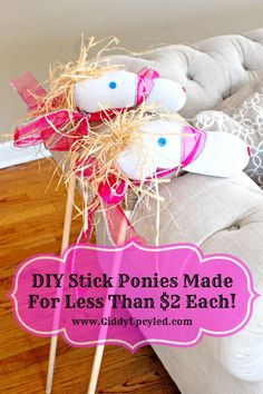 DIY Stick Ponies - Made for less than $2 each - Great for a Cowgirl or Cowboy Party! By GiddyUpcycled.com