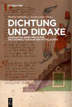 Lähnemann HM, Linden S, ed. Dichtung und Didaxe. Lehrhaftes Sprechen in der deutschen Literatur des Mittelalters. Berlin / New York: de Gruyter, 2009.
