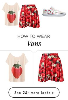 """strawberry"" by jacintavandongen on Polyvore featuring Vans"