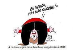 Dilma diz que Enverga mas não quebra...