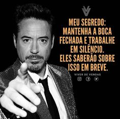 Motivational Phrases, Inspirational Quotes, Postive Quotes, Downey Junior, Robert Downey Jr, Like A Boss, Beauty Quotes, Life Lessons, Digital Marketing