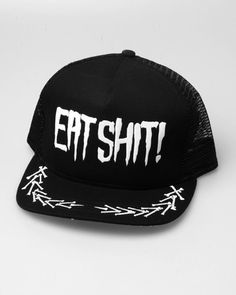 e5086a5485d Creep Street Eat Shit Trucker Cap