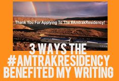 Three Things I Learned from the #AmtrakResidency for Writers #amwriting