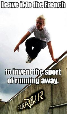 Parkour: so true and yet so much fun!