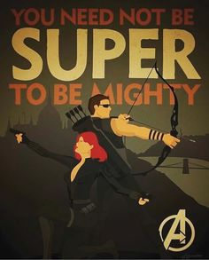You don't need to be super, to be mighty