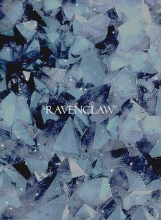 """Harry Potter aesthetic: House Ravenclaw  """"Wit beyond measure is man's greatest treasure."""""""