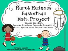 YoungTeacherLove: March Madness! In September?! Check out this AMAZING Common Core aligned math project that uses the basketball tournament to work with fractions, decimals, percents, algebra, probability, data, line plots and MORE!!!