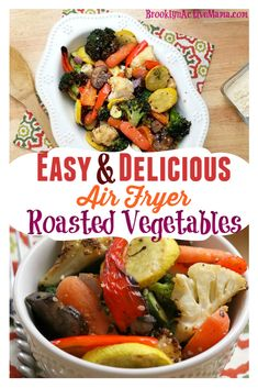 Air Fryer Roasted Vegetables Super easy and delicious air fryer roasted vegetables that can be made super fast for dinner in under 20 minutes!Super easy and delicious air fryer roasted vegetables that can be made super fast for dinner in under 20 minutes! Air Fryer Oven Recipes, Air Frier Recipes, Air Fryer Dinner Recipes, Vegetarian Recipes, Cooking Recipes, Healthy Recipes, Meal Recipes, Vegetarian Grilling, Healthy Grilling