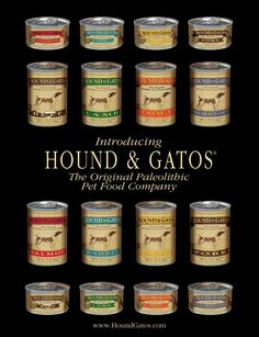 Global Pet Foods is excited to introduce Hound & Gatos, a line of dog and cats cans, available at your neighbourhood Global Pet Foods store.  Hounds & Gatos have designed a uniquely simple pet food with true nutrition to feed your companion carnivores. Their research shows that dogs and cats thrive on a diet that is Paleolithic, which is focused on wholesome meat with no added carbohydrates. To accomplish this, they use human quality pure meat along with vitamins and minerals.