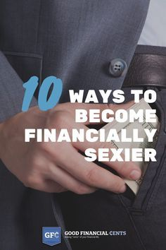 """10 Ways to Become Financially Sexier 