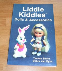 1986 LIDDLE KIDDLES DOLLS AND ACCESSORIES GUIDE BOOK BY STORM AND VAN DYKE