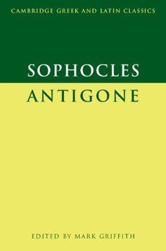 Sophocles: Antigone (Cambridge Greek and Latin Classics) by Sophocles http://www.amazon.com/dp/0521337011/ref=cm_sw_r_pi_dp_6hbNvb0NQ6CH8