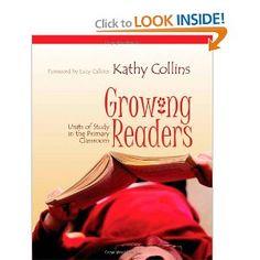 Growing Readers - Kathy Collins
