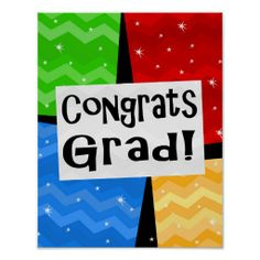 Congrats Grad Festive Multicolor Graduation Party Poster Wall Decorations #classof2014 #graduation #gradparty @Zazzle Inc.