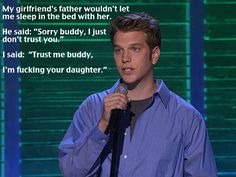 Yes, this is one of his jokes. And he is hilarious if you like dark, twisted humor.