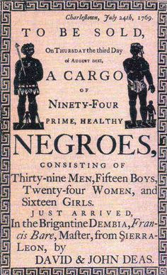 No caption necessary....poster announcing arrival and sale of new slaves in America