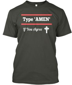 Type 'amen' If You Agree Smoke Gray T-Shirt Front