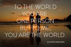 YES!!!! YES!!!! YES!!!! You are MY world my sweet beautiful  amazingly awesome & wonderful love of my life!!!! I LOVE YOU!!!!