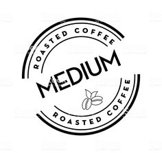 Medium Roasted Coffee round labels on coffee bean on white background royalty-free medium roasted coffee round labels on coffee bean on white background stock vector art & more images of canada