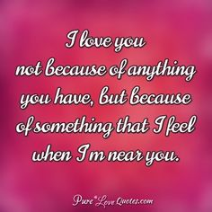 22 ideas for quotes love romances feelings Pure Love Quotes, Love Quotes For Her, Love Yourself Quotes, I Love You Pictures, Love You Images, Respect Quotes, Faith Quotes, Bible Verses About Beauty, Flirty Quotes For Him