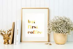 But First Coffee gold foil print by TradeandUnion on Etsy