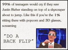 THE 1% Girl!<I'm pretty sure more than 1% would be screaming about backflips...
