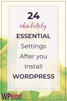 24 Essential Settings After Installing WordPress - Wordpress Premium Theme - Templates Wordpress For Beginners, Learn Wordpress, Wordpress Plugins, Blogging For Beginners, Wordpress Theme, Wordpress Admin, Wordpress Guide, Wordpress Gallery, Amigurumi