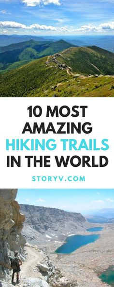 10 Of The Most Amazing Hiking Trails In The World