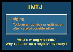 Because they are not capable of making careful consideration themselves. the judgers are here. Intj Personality, Myers Briggs Personality Types, Intj Humor, Intj Women, Intj And Infj, Questionnaire, All That Matters, Introvert, Psychology