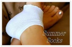 Summer socks- moisturize my dry heels at night while I sleep!
