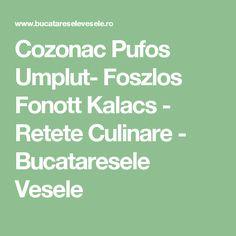 Cozonac Pufos Umplut- Foszlos Fonott Kalacs - Retete Culinare - Bucataresele Vesele