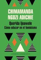 El feminismo empieza en la educación. Con su voz cálida y directa, Chimamanda Ngozi Adichie dirige esta emotiva carta a una joven madre que acaba de dar a luz. En sus quince consejos, reivindica la formación de nuestros hijos en la igualdad y el respeto, el amor por los orígenes y la cultura. Una invitación a rechazar estereotipos, a abrazar el fracaso y a luchar por una sociedad más justa. Chimamanda Ngozi Adichie, Feminism, Reading, Equality, Respect, Sons, Night, Tips