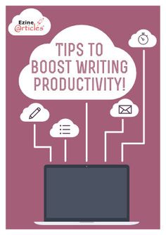 http://blog.ezinearticles.com/2015/02/top-tips-for-authors-to-boost-productivity.html