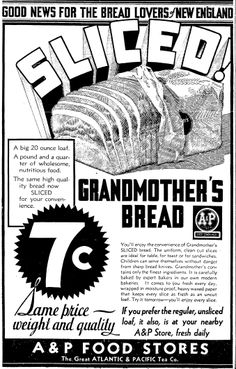 "An advertisement for sliced bread, published in the Boston Herald newspaper (Boston, Massachusetts), 28 October 1931. Read more on the GenealogyBank blog: ""Old Halloween Recipes from Our Ancestors' Kitchens."" http://blog.genealogybank.com/old-halloween-recipes-from-our-ancestors-kitchens.html"