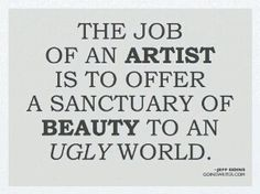 Artists offer beauty to the world