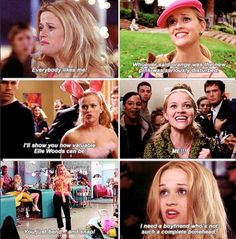 Legally Blonde. All the good quotes
