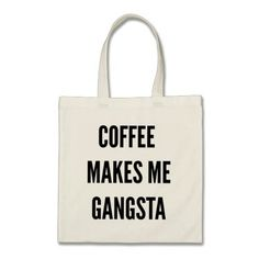 Coffee makes me gangsta funny Christmas