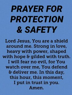 Prayer for Protection and Safety. 🙏🙏🙏 Let us pray . Prayer Verses, Faith Prayer, God Prayer, Prayer Quotes, Bible Quotes, Qoutes, Safety Prayer, Prayer For Safety And Protection, Prayers For Family Protection