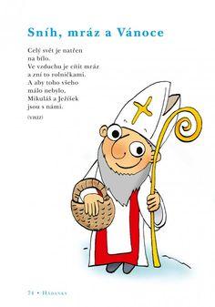 básničky pro děti - Hledat Googlem Winter Time, Winnie The Pooh, Christmas Time, Advent, Coloring Books, Disney Characters, Fictional Characters, Preschool, Comics