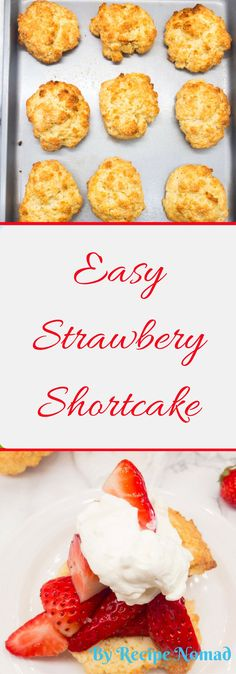 EASY Strawberry Shortcakes are absolutely delicious and so easy! Make the shortcakes in a food processor! Just add lots of strawberries and whipping cream!   http://www.recipenomad.com/easy-strawberry-shortcakes/   Easy Strawberry Shortcakes | Recipe Nomad