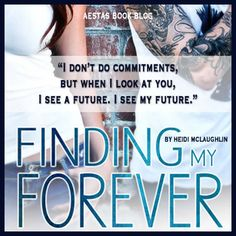 Goodreads   Finding My Forever (The Beaumont Series, #3) by Heidi McLaughlin — Reviews, Discussion, Bookclubs, Lists