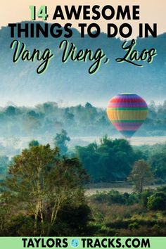 Vang Vieng tubing is not all there is to do in this stunning down. Discover adventurous things to do in Vang Vieng in nature with these top Vang Vieng activities and attractions for all types of travellers. #travel #laos #southeastasia #budgettravel #vangvieng #asia