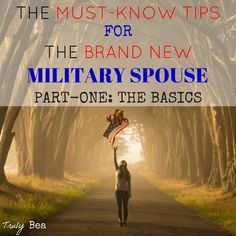 Military life can be intimidating for any new military spouse or significant other. Here are the Must-Know Tips for The Brand New Military Spouse.