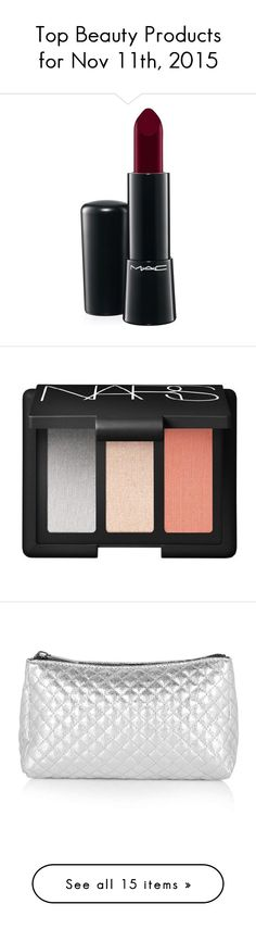 """""""Top Beauty Products for Nov 11th, 2015"""" by polyvore ❤ liked on Polyvore featuring beauty products, makeup, lip makeup, glamour era, mineral makeup, mac cosmetics makeup, mac cosmetics, lip gloss makeup, lips makeup and eye makeup"""