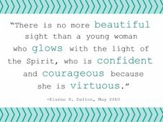 Real beauty LDS quote by Elaine S. Dalton #ldsyoungwomen #virtuemakesyoubeautiful http://sprinklesonmyicecream.blogspot.com/